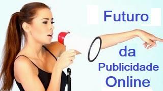 Futuro da publicidade online